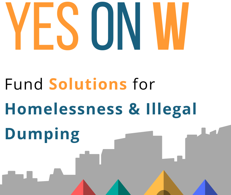 YES on W: Solutions for Homelessness & Illegal Dumping