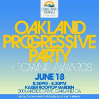 Save the Date for the 2015 Oakland Progressives Party & Townie Awards!
