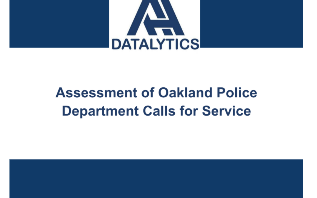 New Report from the Anti Police-Terror Project: 1% of Calls to the Oakland Police Department take up 57% of Police Time