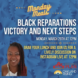 3/29 Monday Meals: Reparations for Black students! Victory & next steps