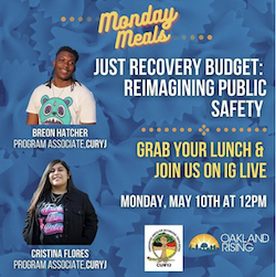 05/10 Monday Meals: Just Recovery Budget – Reimagining Public Safety