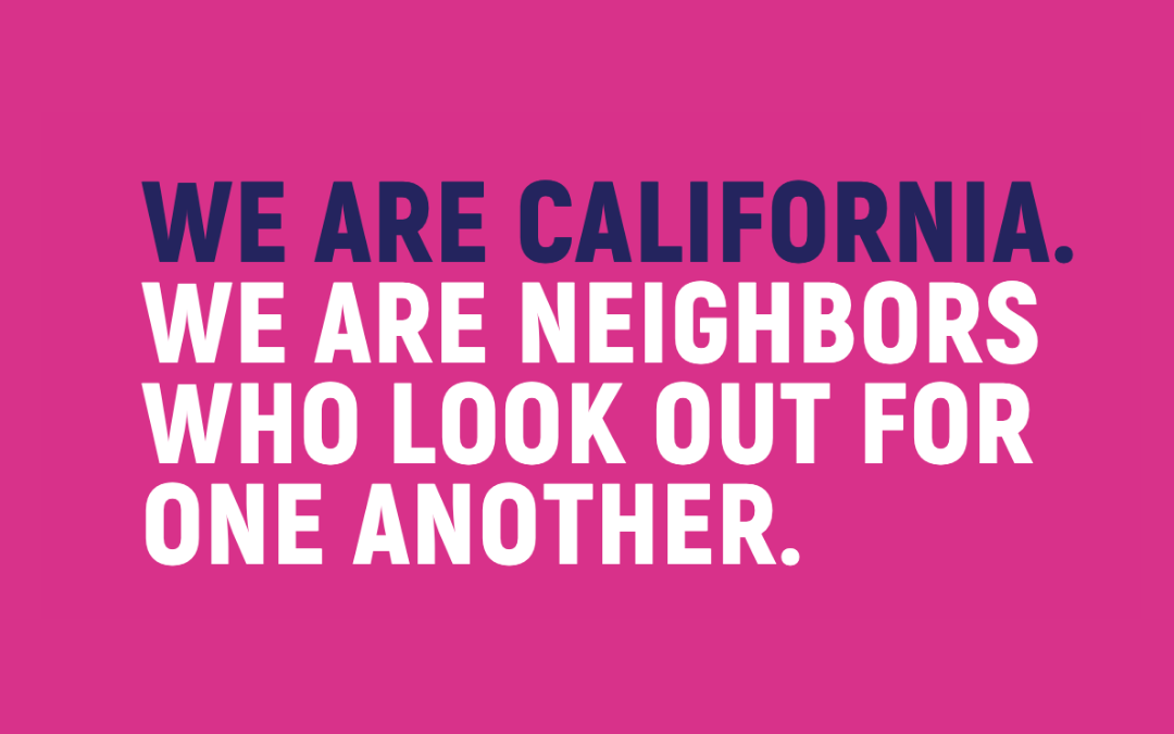 Together We Are California!