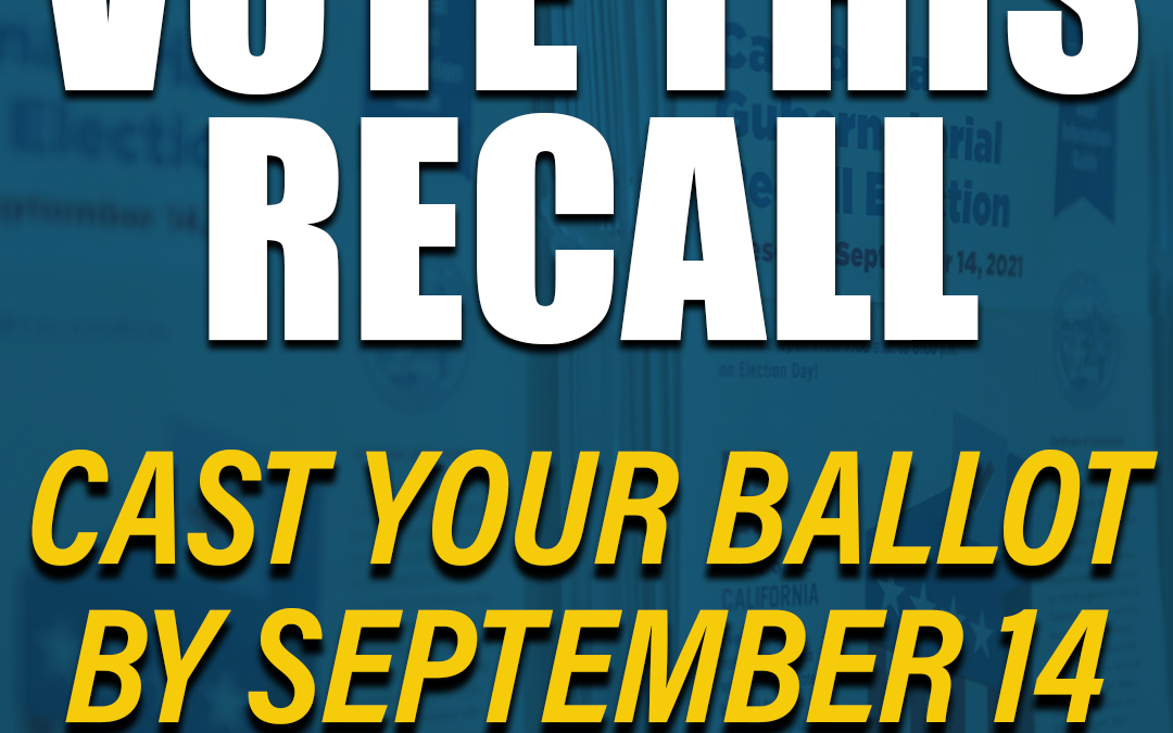 Vote this Recall Election! 9/14